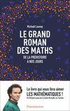 Couverture Le grand roman des maths. De la préhistoire à nos jours