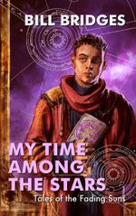 Couverture My time among the stars