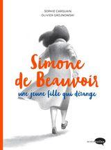 Couverture Simone de Beauvoir, une jeune fille qui dérange