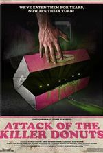 Affiche Attack of the Killer Donuts