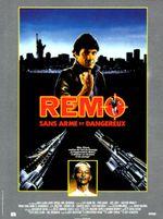 Affiche Remo sans arme et dangereux