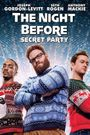 Affiche The Night Before : Secret Party