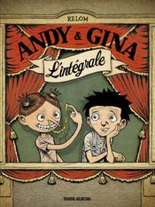 Couverture Andy & Gina : L'Intégrale