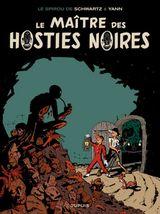 Couverture Le Maître des hosties noires - Une aventure de Spirou et Fantasio, tome 11
