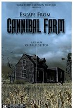 Affiche Escape from Cannibal Farm