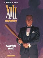 Couverture Calvin Wax - XIII Mystery, tome 10