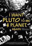 Affiche I want Pluto to be a planet again