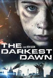 Affiche The Darkest Dawn