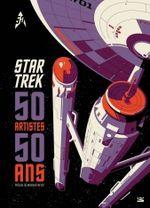 Couverture Star Trek : 50 artistes, 50 ans