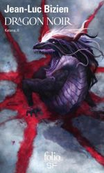 Couverture Dragon noir - Katana, tome 2