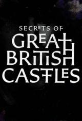 Affiche Secrets of Great British Castles