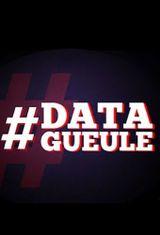 Affiche Data Gueule