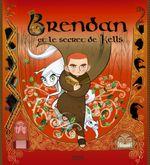 Couverture Brendan et le secret de Kells : Le Livre du film