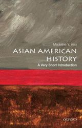 Couverture Asian American History: A Very Short Introduction