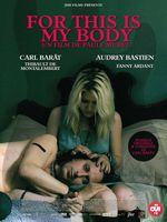 Affiche For This Is My Body