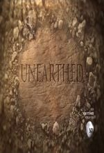 Affiche Unearthed (2016)