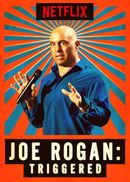 Affiche Joe Rogan : Triggered