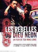 Affiche Les Rebelles du dieu néon