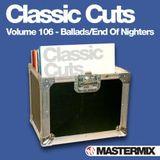 Pochette Mastermix Classic Cuts, Volume 106: Ballads / End of Nighters