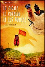Affiche La cigale, le corbeau et les poulets