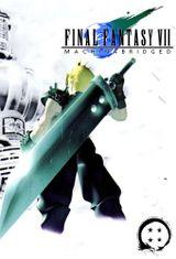Affiche Final Fantasy 7 Machinabridged