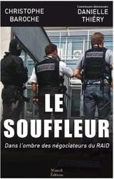 Couverture Le souffleur : Dans l'ombre des négociateurs du RAID