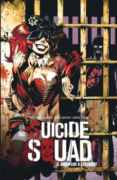 Couverture Discipline et châtiment - Suicide Squad, tome 3