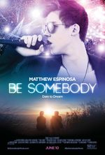 Affiche Be Somebody