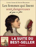 Couverture Les femmes qui lisent sont de plus en plus dangereuses