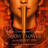 Pochette Snow Flower and the Secret Fan: Original Motion Picture Soundtrack (OST)