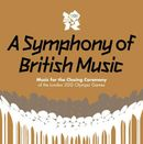 Pochette A Symphony of British Music: Music for the Closing Ceremony of the London 2012 Olympic Games (OST)