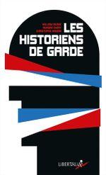 Couverture Les Historiens de garde