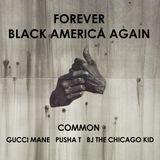 Pochette Forever Black America Again (Single)