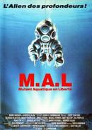 Affiche M.A.L. : Mutant Aquatique en Liberté