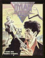 Couverture L'aube des morts vivants - Dylan Dog, tome 1 (Collection 2 Heures 1/2)