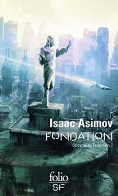 Couverture Fondation - Le Cycle de Fondation, tome 1
