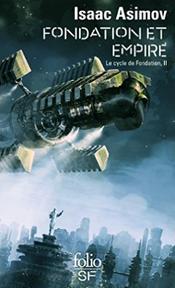 Couverture Fondation et Empire - Le Cycle de Fondation, tome 2