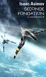 Couverture Seconde Fondation - Le Cycle de Fondation, tome 3