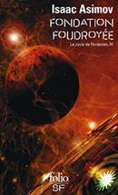Couverture Fondation foudroyée - Le Cycle de Fondation, tome 4