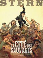 Couverture La Cité des sauvages - Stern, tome 2