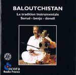 Pochette Baloutchistan : La tradition instrumentale - Sorud - Benju - Doneli
