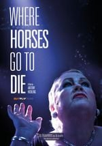 Affiche Where Horses Go to Die