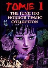 Couverture The Junji Ito Horror Comic Collection