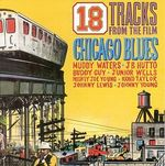 Pochette 18 Tracks from the Film Chicago Blues
