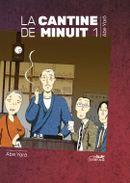 Couverture La Cantine de minuit, tome 1
