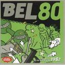 Pochette Bel 80: Het beste uit de Belpop van 1982