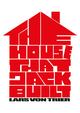 Affiche The House That Jack Built