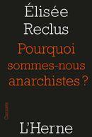 Couverture Pourquoi sommes-nous anarchistes ?