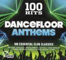 Pochette 100 Hits: Dancefloor Anthems