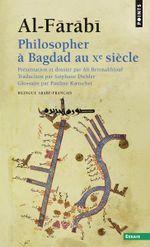 Couverture Philosopher à Bagdad au Xe siècle